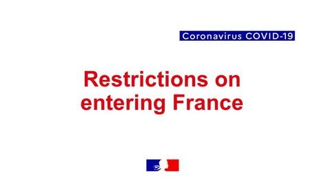 Restrictions on entering Metropolitan France and its territorial (...)